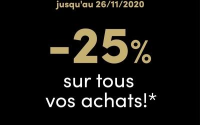 -25% sur tous vos achats !