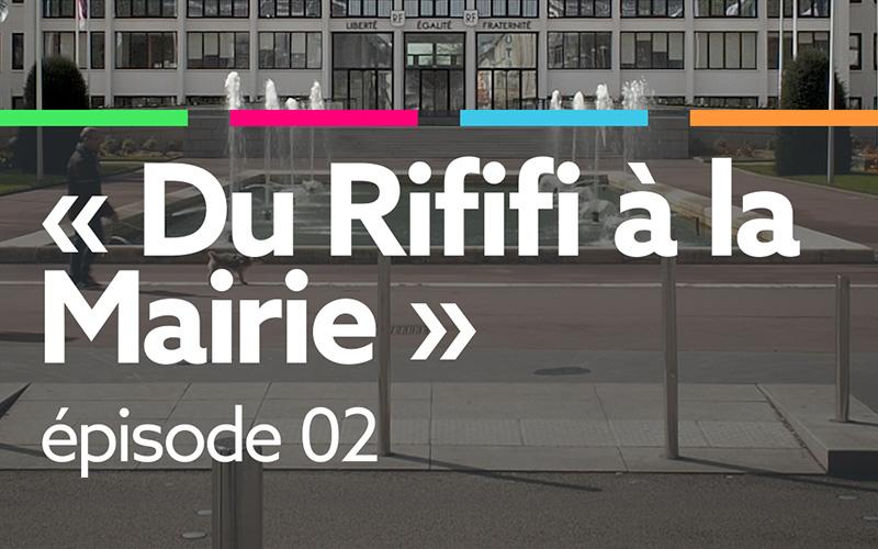 Rififi à la Mairie - épisode 02